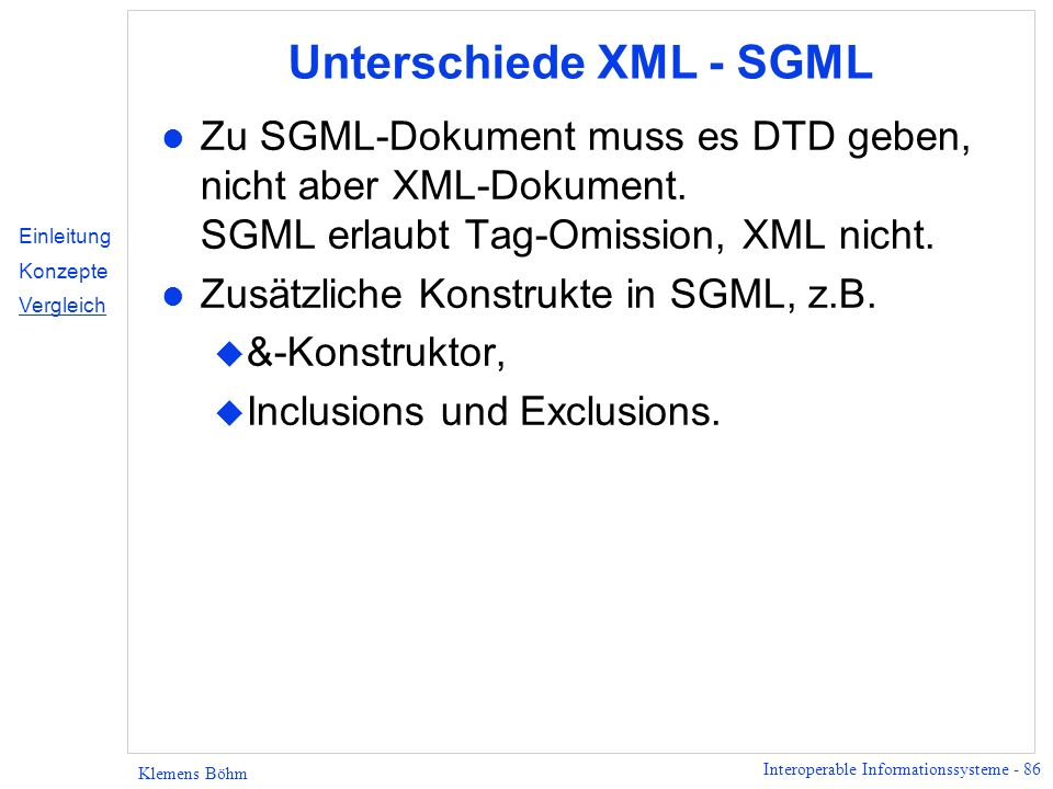 Unterschiede XML - SGML