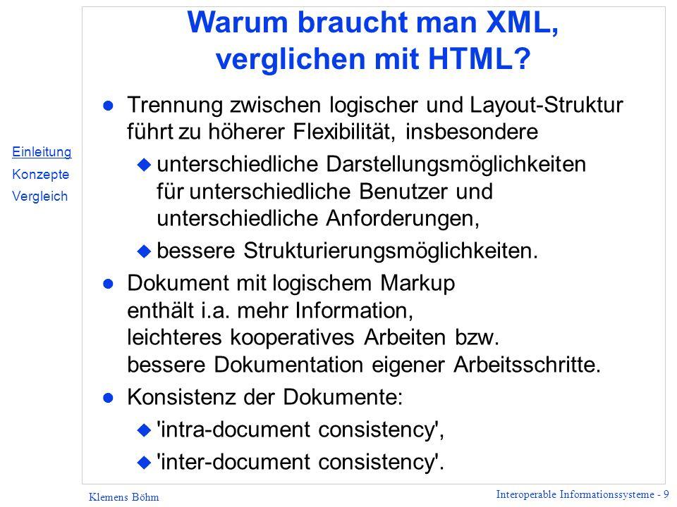 Warum braucht man XML, verglichen mit HTML