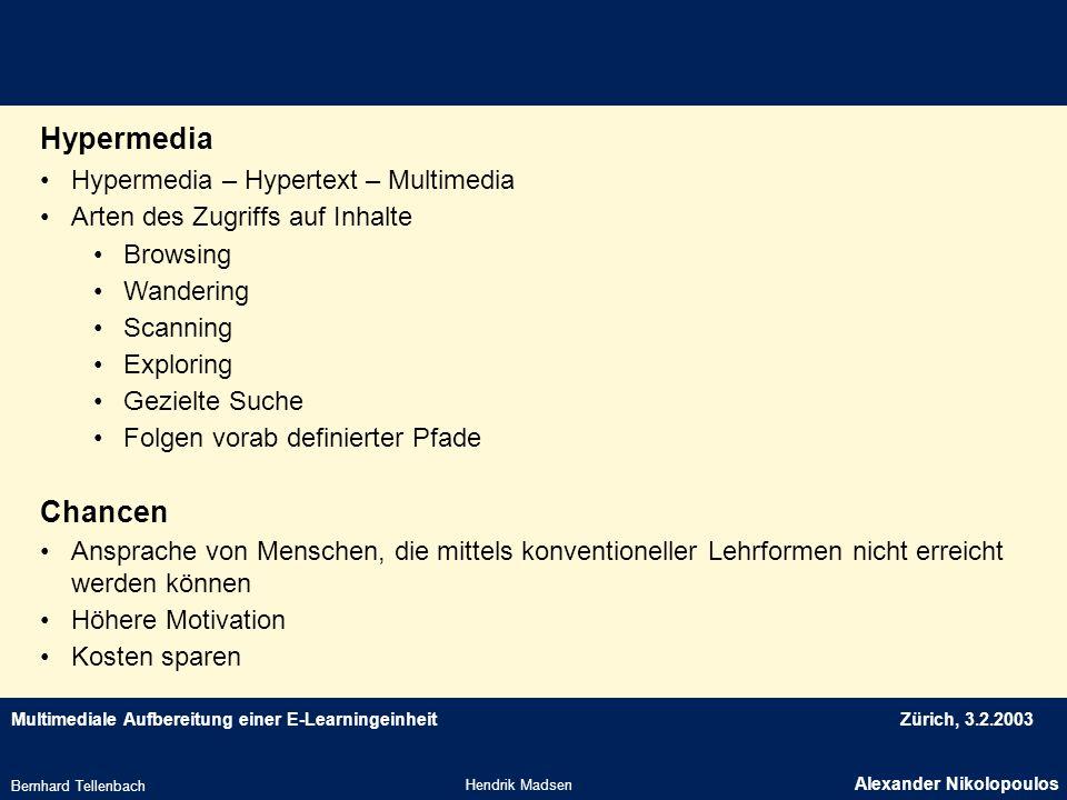 Hypermedia Chancen Hypermedia – Hypertext – Multimedia