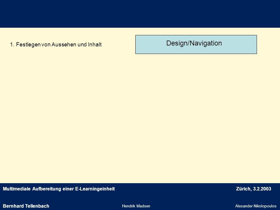 Design/Navigation 1. Festlegen von Aussehen und Inhalt