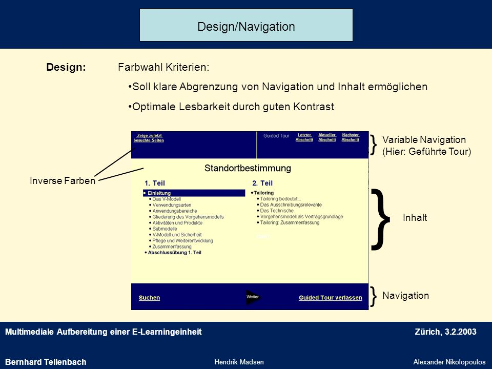 } Design/Navigation Design: Farbwahl Kriterien: