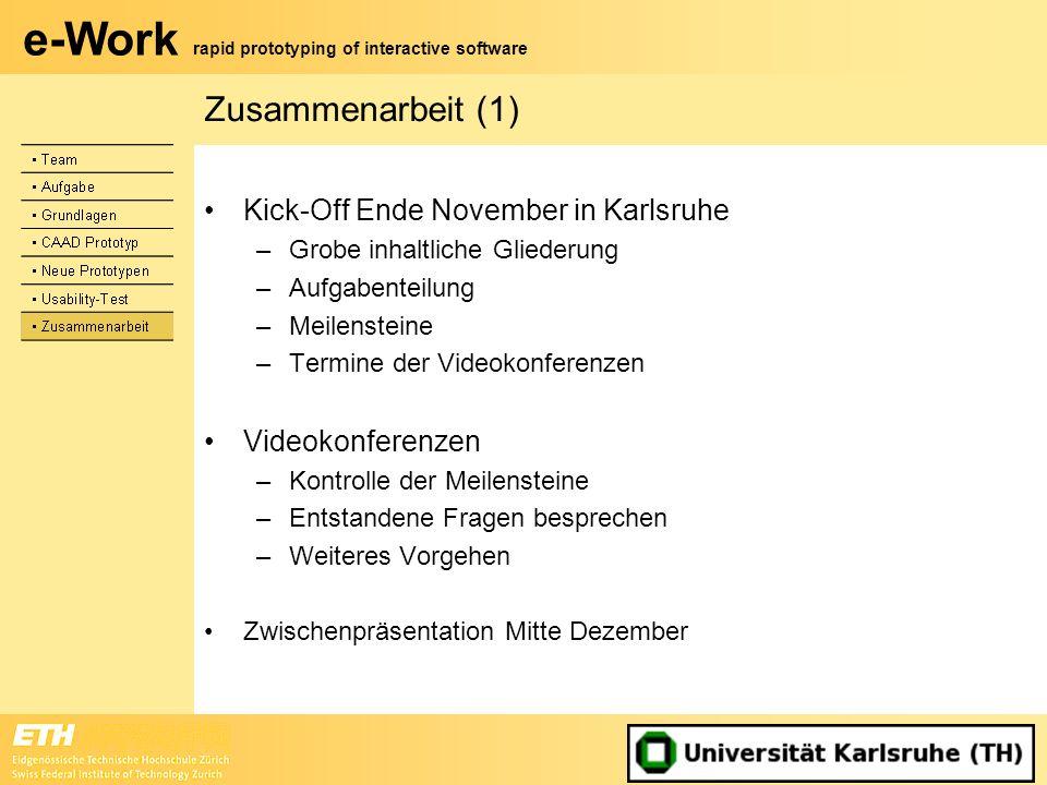 Zusammenarbeit (1) Kick-Off Ende November in Karlsruhe