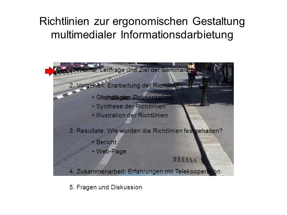 Richtlinien zur ergonomischen Gestaltung multimedialer Informationsdarbietung