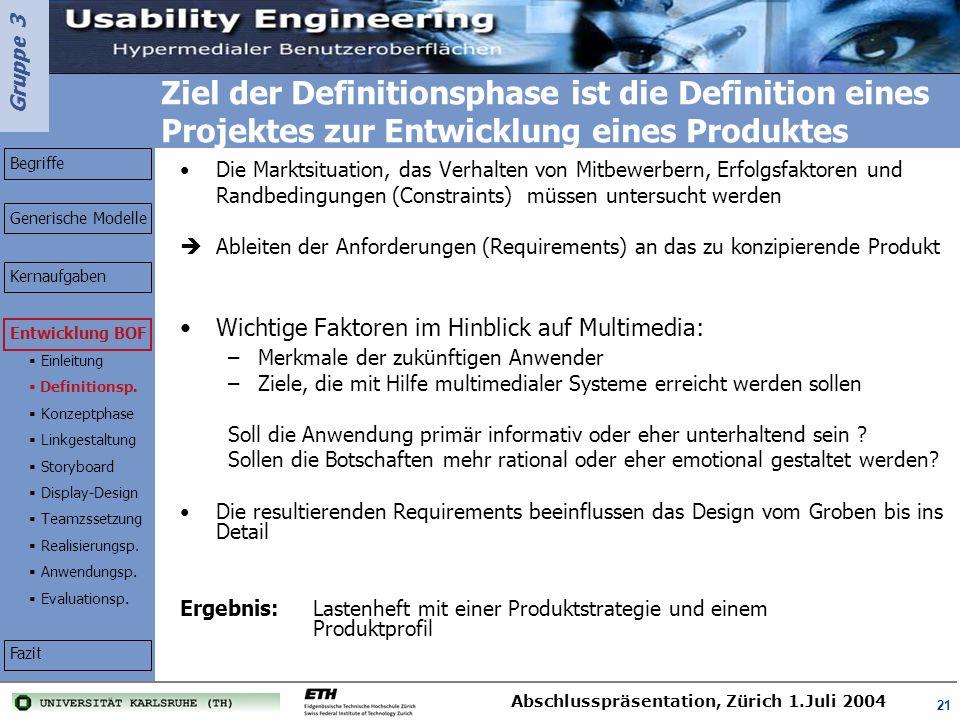 Ziel der Definitionsphase ist die Definition eines Projektes zur Entwicklung eines Produktes