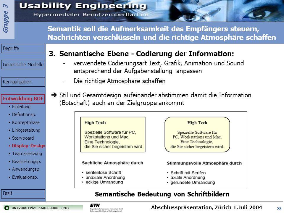 Semantische Ebene - Codierung der Information: