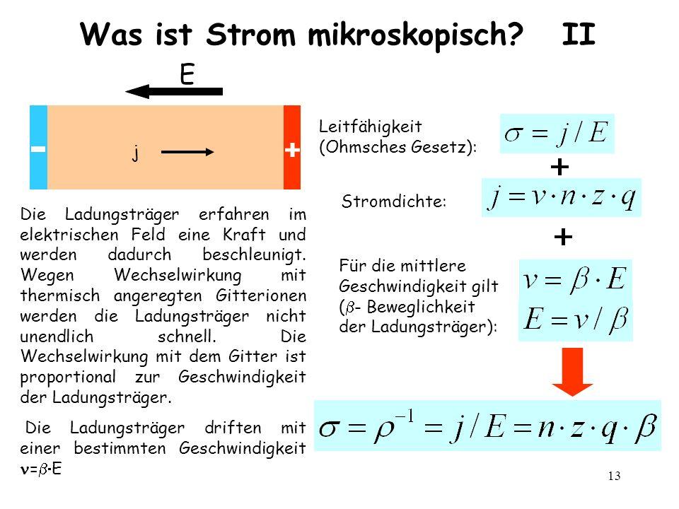 Was ist Strom mikroskopisch II