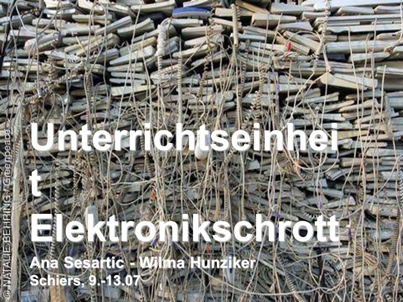 Unterrichtseinheit Elektronikschrott
