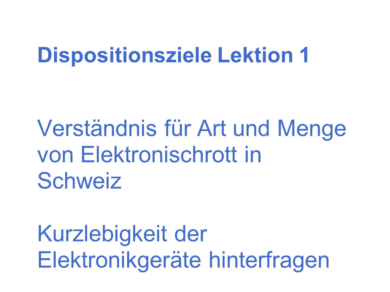 Dispositionsziele Lektion 1