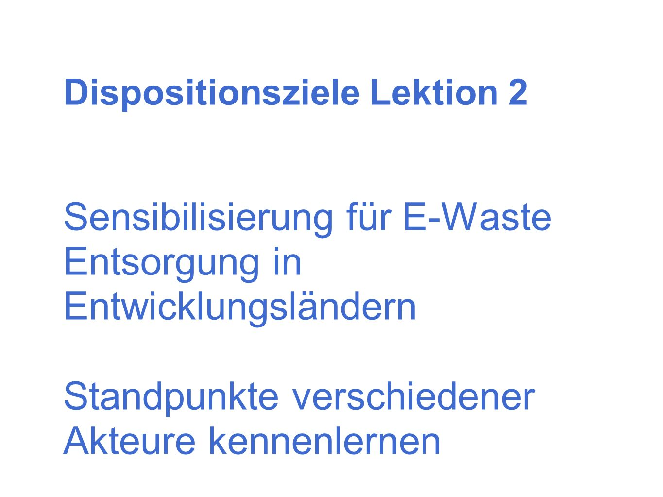 Dispositionsziele Lektion 2