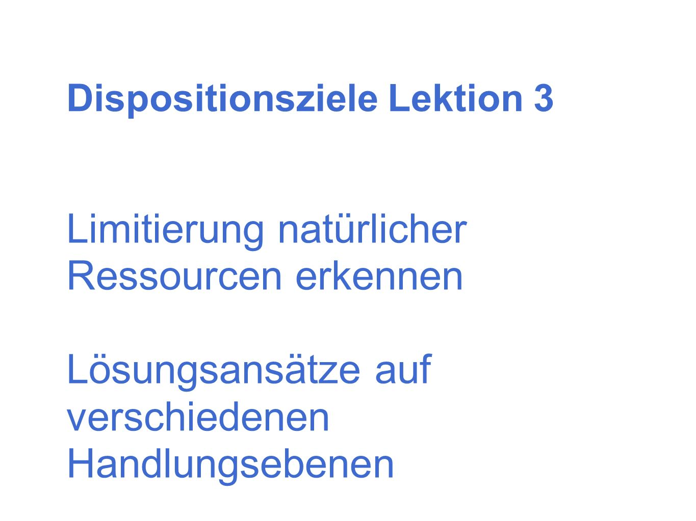 Dispositionsziele Lektion 3