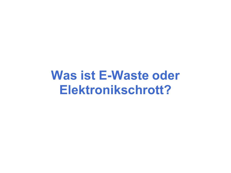 Was ist E-Waste oder Elektronikschrott