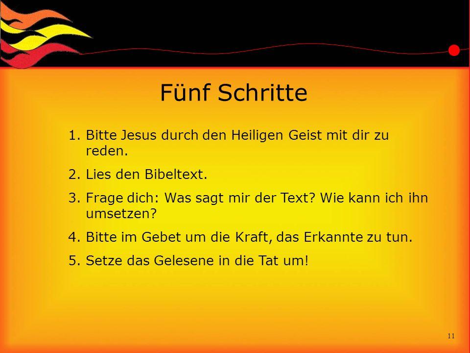 Fünf Schritte Bitte Jesus durch den Heiligen Geist mit dir zu reden.