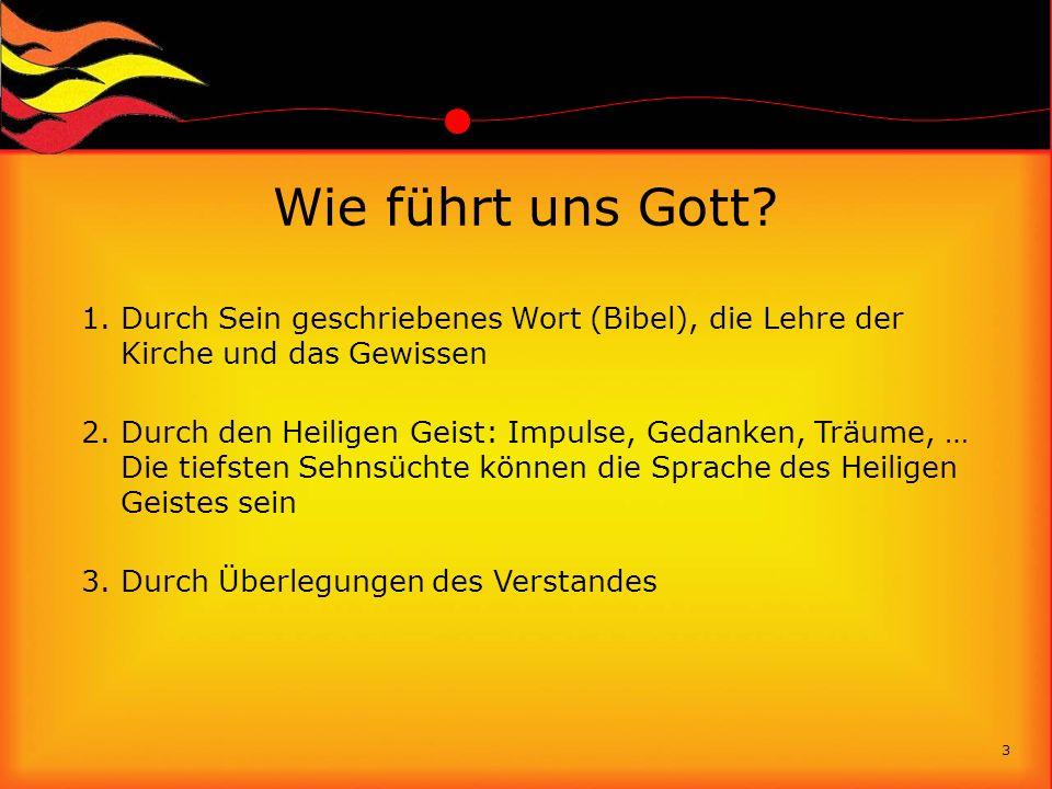 Wie führt uns Gott Durch Sein geschriebenes Wort (Bibel), die Lehre der Kirche und das Gewissen.