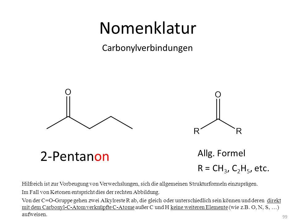 Nomenklatur 2-Pentanon Carbonylverbindungen Allg. Formel