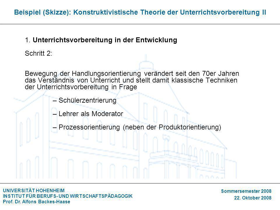 Beispiel (Skizze): Konstruktivistische Theorie der Unterrichtsvorbereitung II