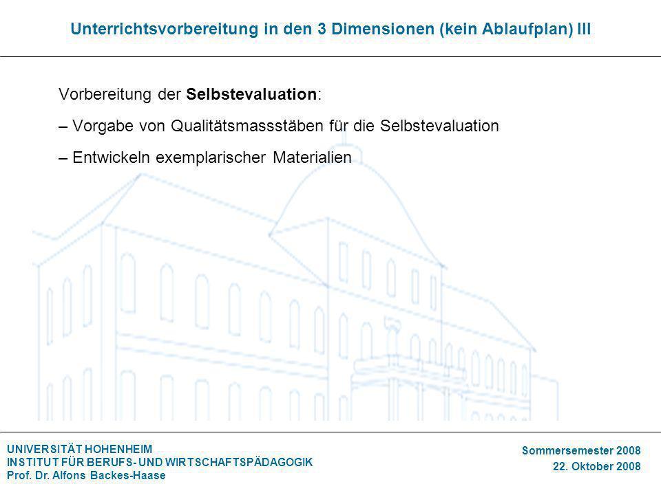 Unterrichtsvorbereitung in den 3 Dimensionen (kein Ablaufplan) III