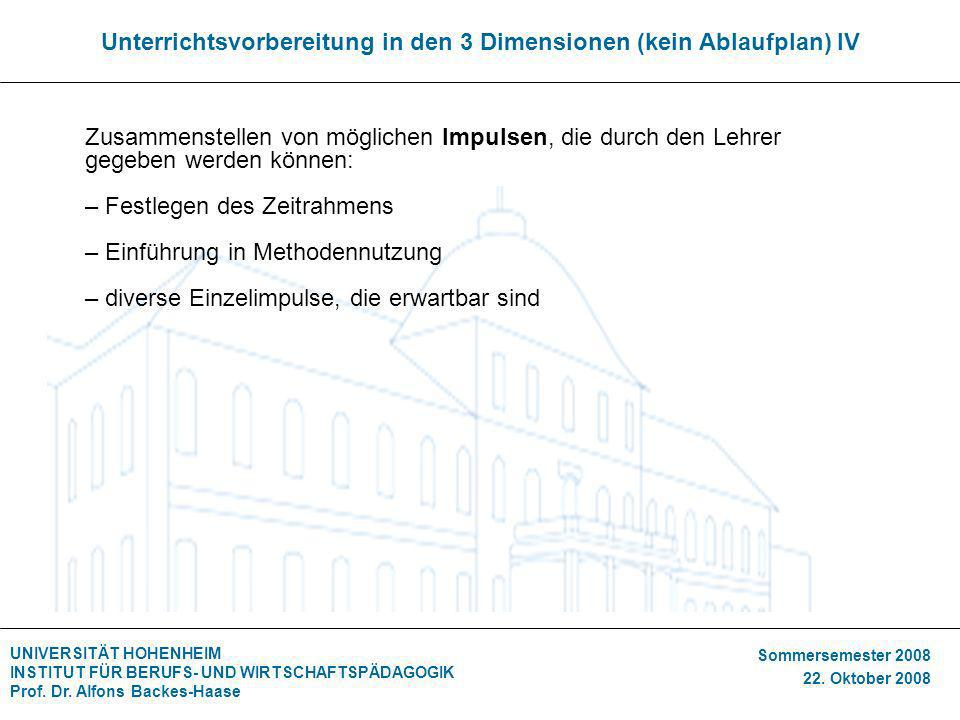 Unterrichtsvorbereitung in den 3 Dimensionen (kein Ablaufplan) IV