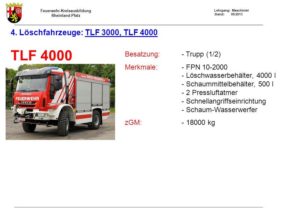 4. Löschfahrzeuge: TLF 3000, TLF 4000