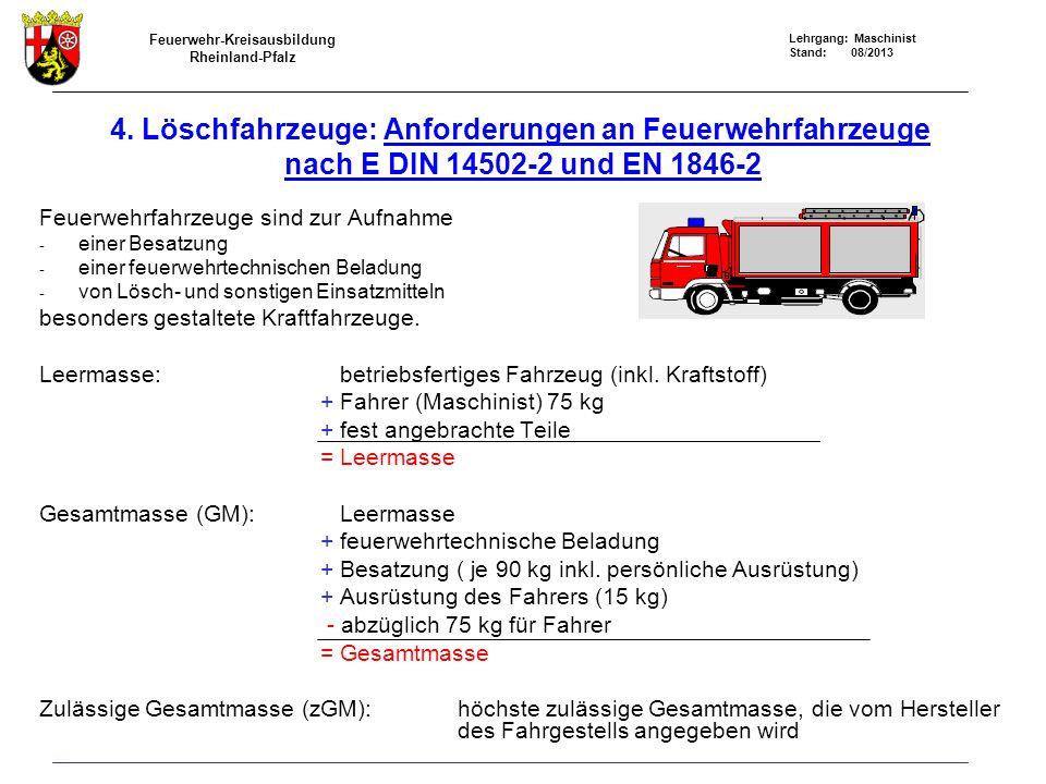 4. Löschfahrzeuge: Anforderungen an Feuerwehrfahrzeuge nach E DIN 14502-2 und EN 1846-2