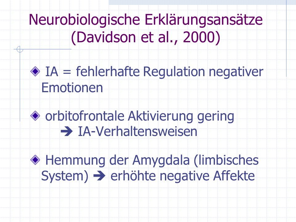 Neurobiologische Erklärungsansätze (Davidson et al., 2000)