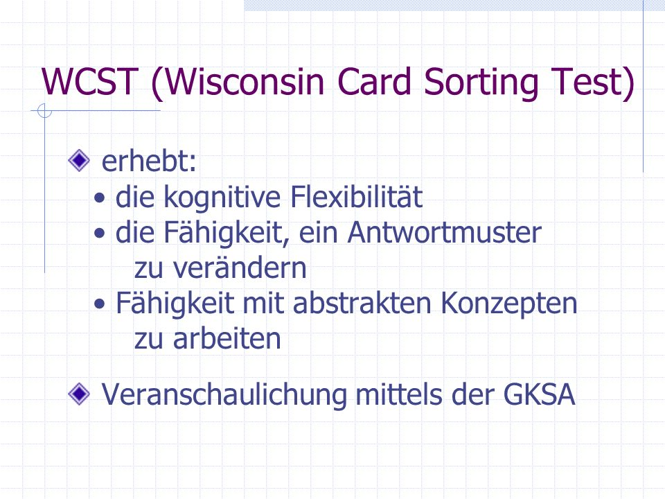 WCST (Wisconsin Card Sorting Test)