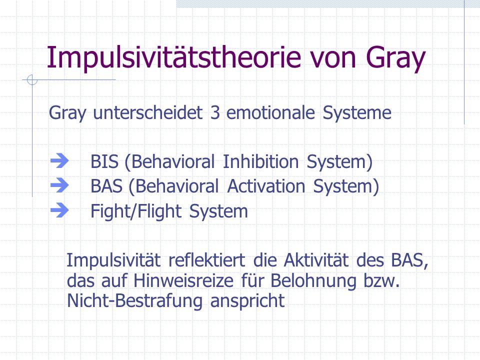 Impulsivitätstheorie von Gray