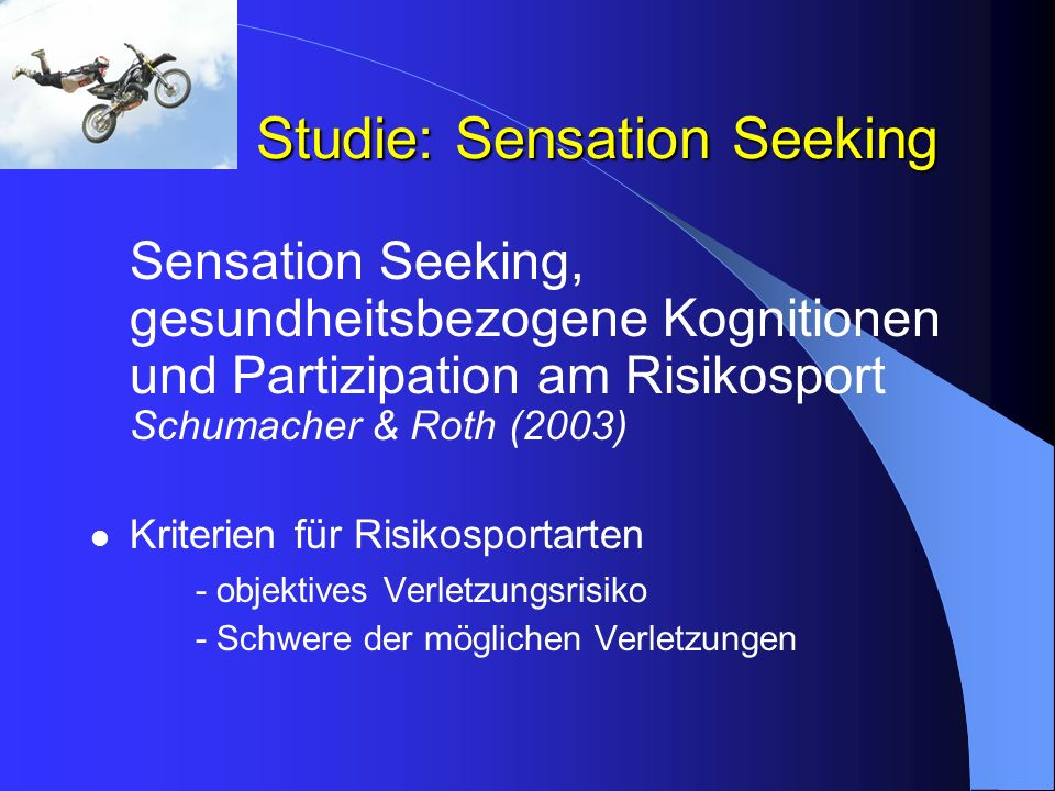 Studie: Sensation Seeking