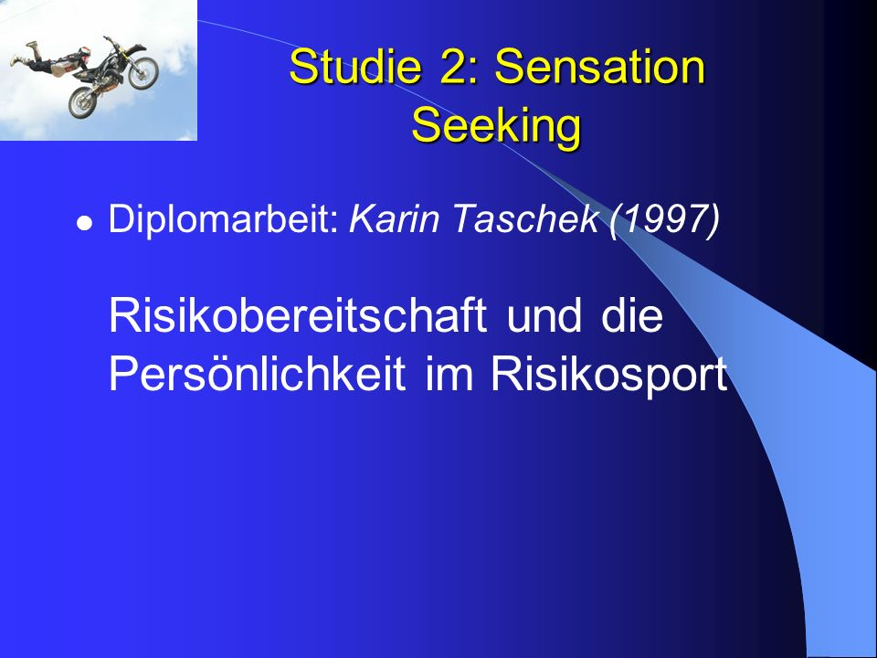 Studie 2: Sensation Seeking