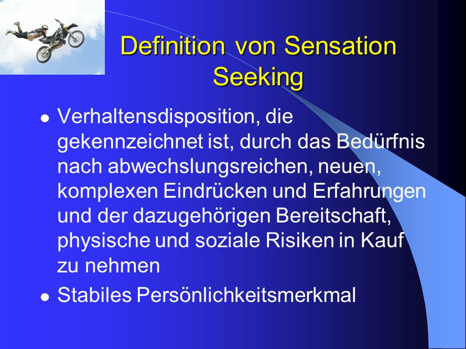 Definition von Sensation Seeking
