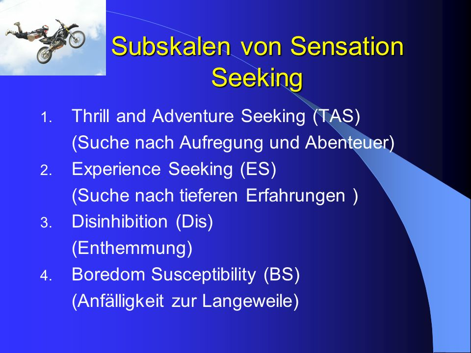 Subskalen von Sensation Seeking