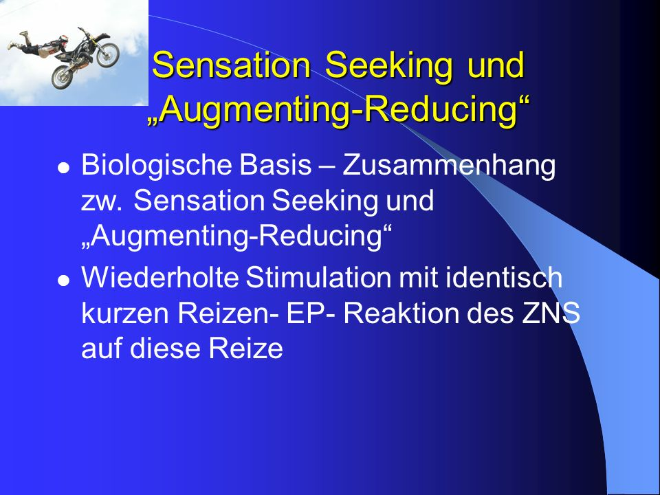 "Sensation Seeking und ""Augmenting-Reducing"