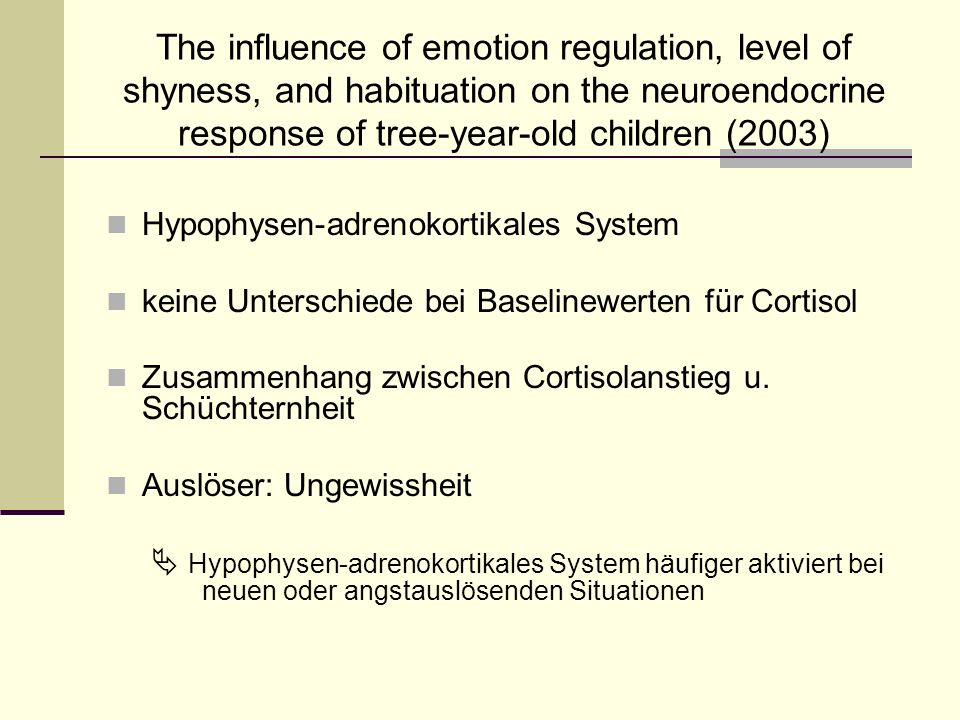 The influence of emotion regulation, level of shyness, and habituation on the neuroendocrine response of tree-year-old children (2003)