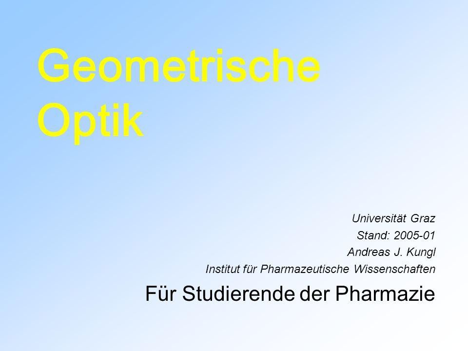 Geometrische Optik Für Studierende der Pharmazie Universität Graz