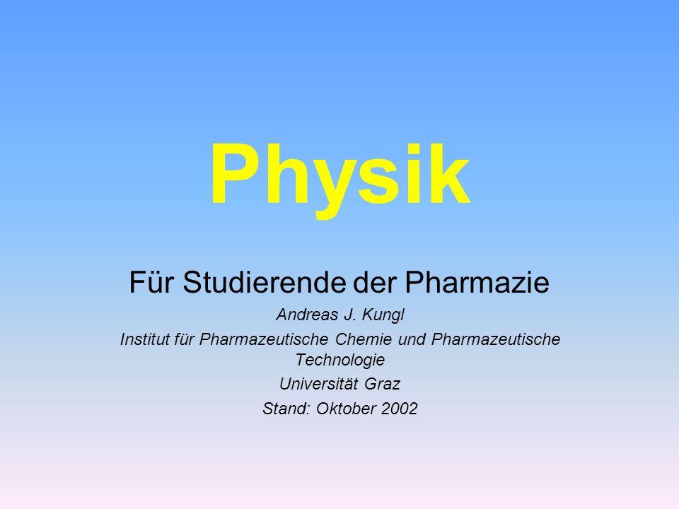 Physik Für Studierende der Pharmazie Andreas J. Kungl