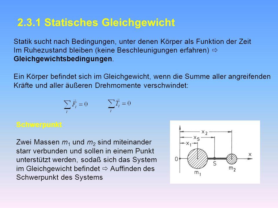 2.3.1 Statisches Gleichgewicht