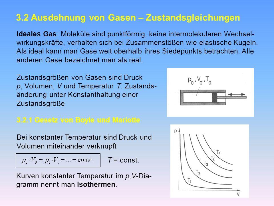 3.2 Ausdehnung von Gasen – Zustandsgleichungen