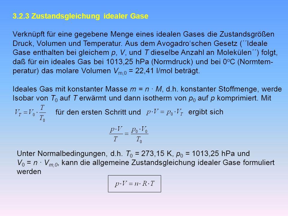 3.2.3 Zustandsgleichung idealer Gase