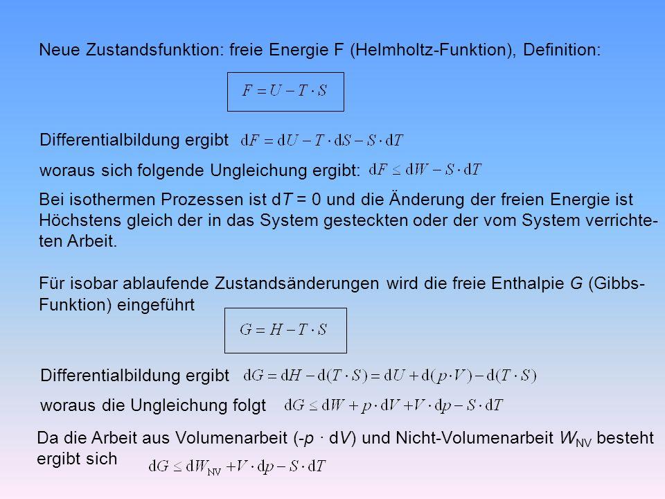 Neue Zustandsfunktion: freie Energie F (Helmholtz-Funktion), Definition: