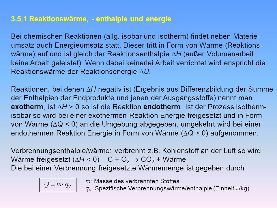 3.5.1 Reaktionswärme, - enthalpie und energie