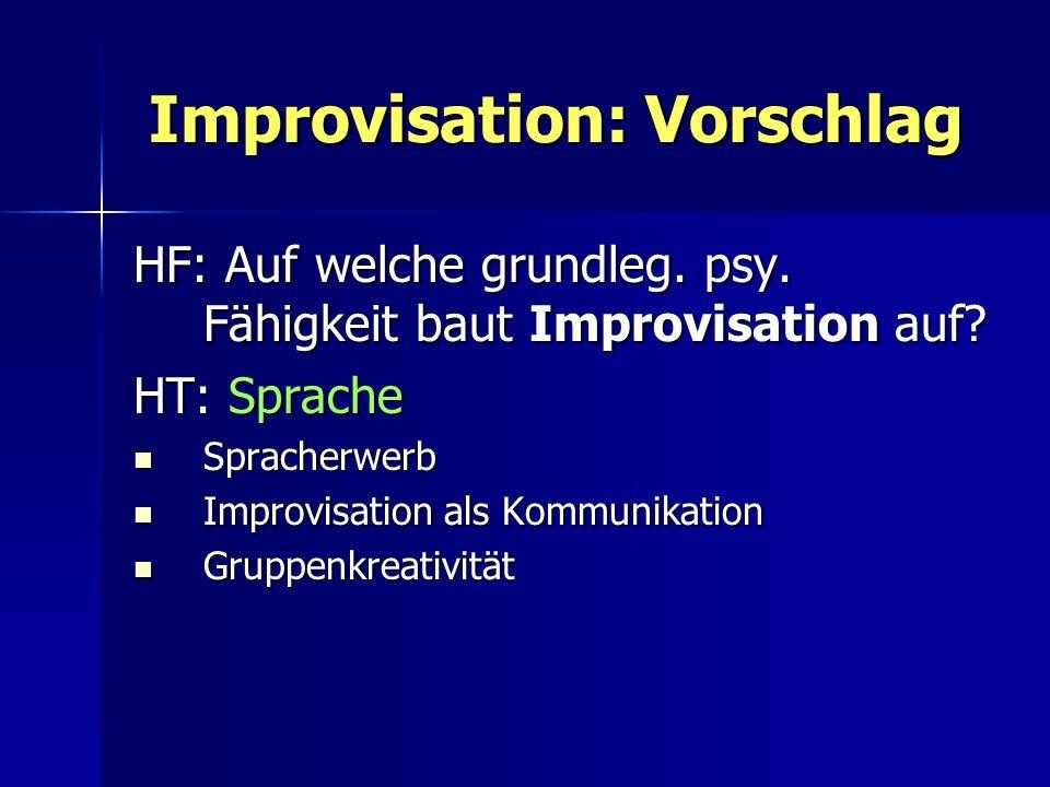 Improvisation: Vorschlag