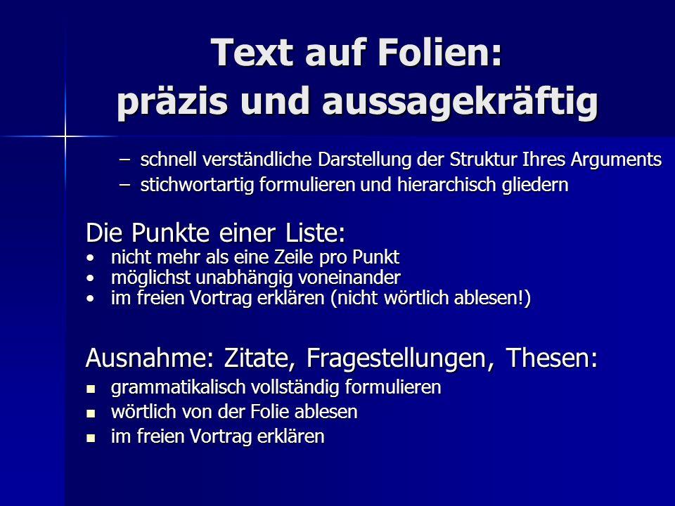 Text auf Folien: präzis und aussagekräftig