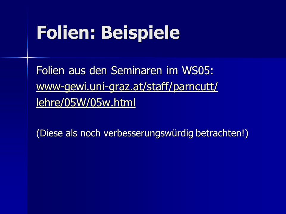 Folien: Beispiele Folien aus den Seminaren im WS05: