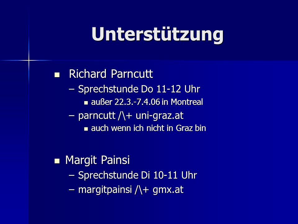 Unterstützung Richard Parncutt Margit Painsi Sprechstunde Do 11-12 Uhr