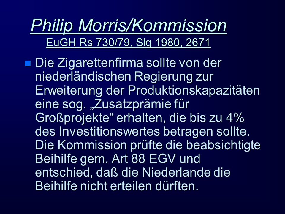 Philip Morris/Kommission EuGH Rs 730/79, Slg 1980, 2671