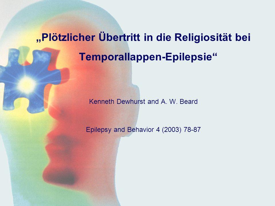 """""""Plötzlicher Übertritt in die Religiosität bei Temporallappen-Epilepsie"""