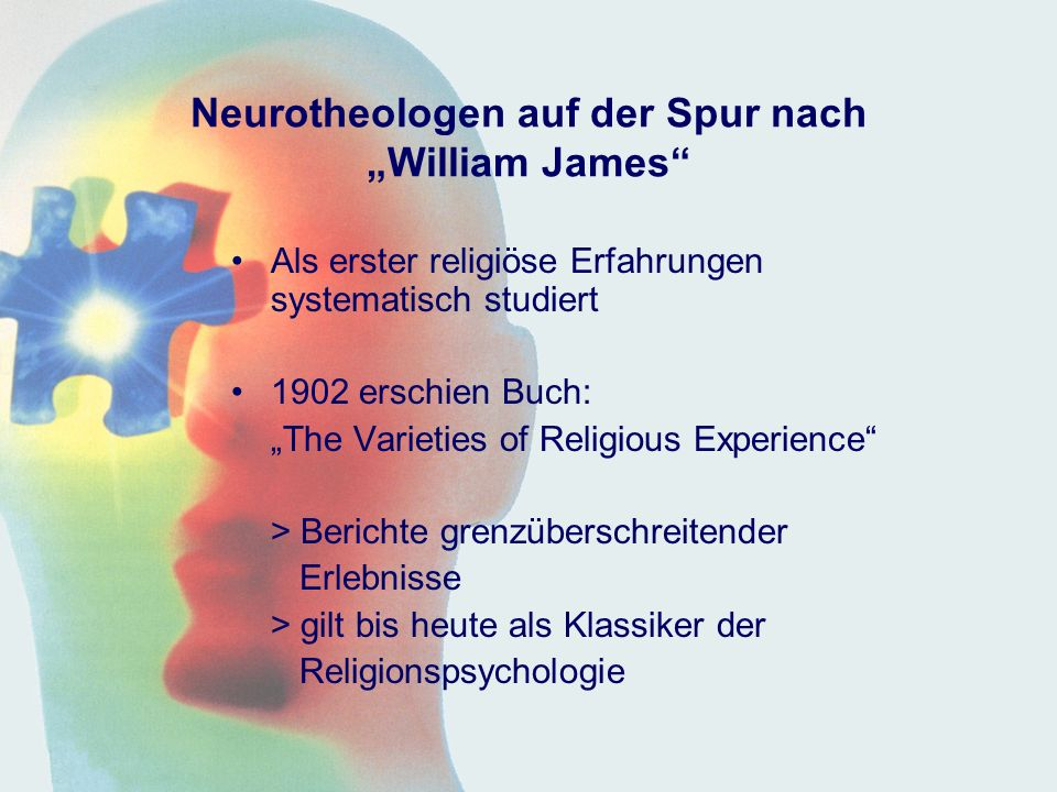 "Neurotheologen auf der Spur nach ""William James"