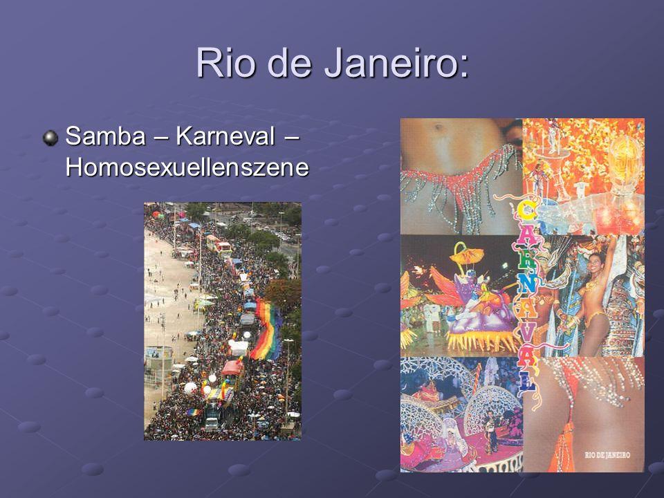 Rio de Janeiro: Samba – Karneval – Homosexuellenszene