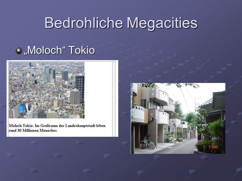 Bedrohliche Megacities