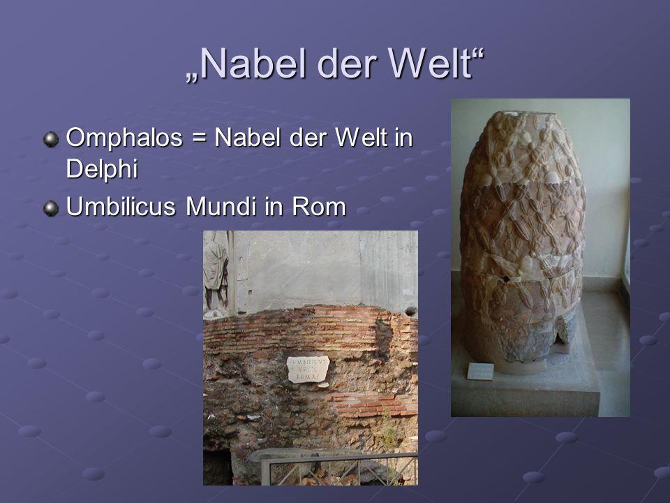"""""""Nabel der Welt Omphalos = Nabel der Welt in Delphi"""