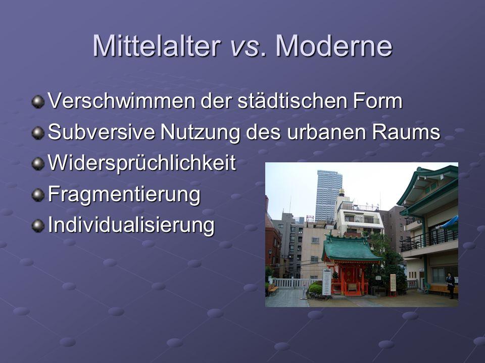 Mittelalter vs. Moderne
